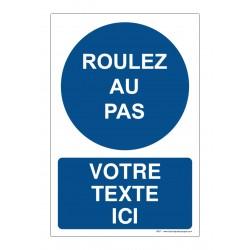 R007 - Obligation de rouler au pas + Texte