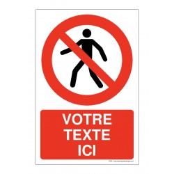 P004 - Interdit aux piétons + Texte