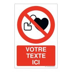 P007 - Stimulateur cardiaque : entrée interdite + Texte