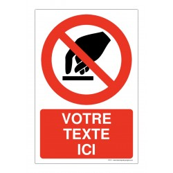 P010 - Interdiction de toucher + Texte