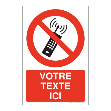 P013 - Téléphone interdit + Texte
