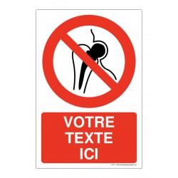 P014 - Implants métalliques : entrée interdite + Texte