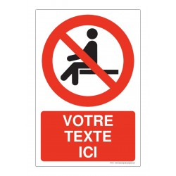 P018 - Interdiction de s'asseoir + Texte