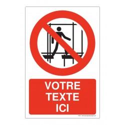 P025 - Interdiction d'utiliser un échaffaudage incomplet + Texte