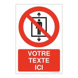 P027 - Ascenseur interdit aux personnes + Texte
