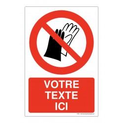 P028 - Port des gants interdit + Texte