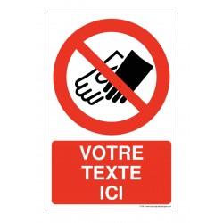 P056 - Port des gants interdit + Texte