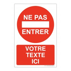P057 - Défense d'entrer + Texte