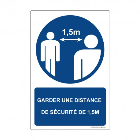 """Panneau - M159 + texte : """" GARDER UNE DISTANCE DE SECURITE DE 1,5M """" - Vertical"""