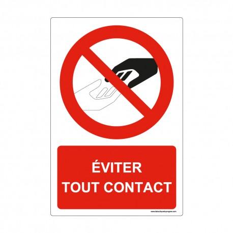 """Panneau - P176 + texte : """" EVITER TOUT CONTACT """" - Vertical"""
