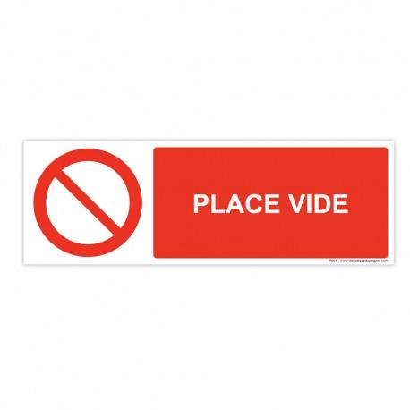 """Panneau adhésif - P001 + Texte : """"PLACE VIDE """" - 50 x 150mm - Lot de 10"""