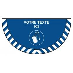 Picto demi cercle Cat.1 - M009 - Port des gants obligatoire + zone de texte