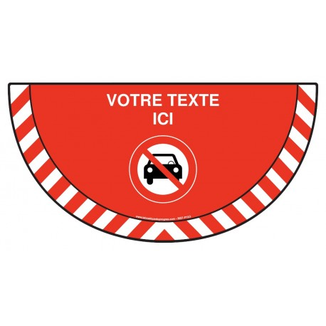 Picto demi cercle Cat.1 - P153 - Interdit aux voitures + zone de texte