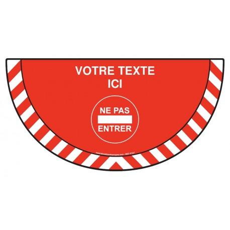 Picto demi cercle Cat.1 - P157 - Défense d'entrer + zone de texte
