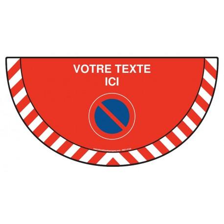 Picto demi cercle Cat.1 - P159 - Stationnement interdit + zone de texte