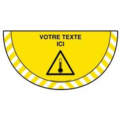 Picto demi cercle Cat.1 - W157 - Danger haute température + zone de texte